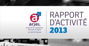 Rapport de l'ARJEL 2013